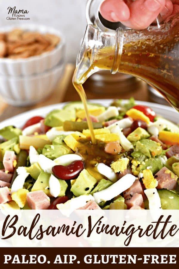 Balsamic Vinaigrette Salad Dressing Pinterest pin