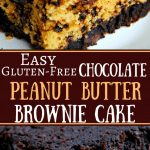 Easy Gluten-Free Chocolate Peanut Butter Brownie Cake | www.mamaknowsglutenfree.com