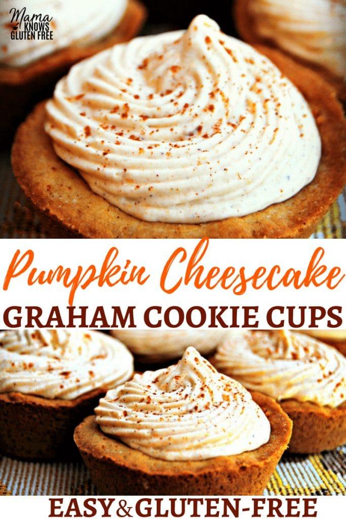gluten-free pumpkin cheesecake graham cookie cups