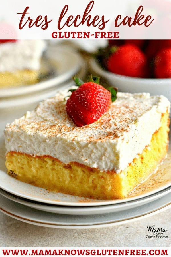 Gluten-Free Tres Leche Cake Pinterest pin 3