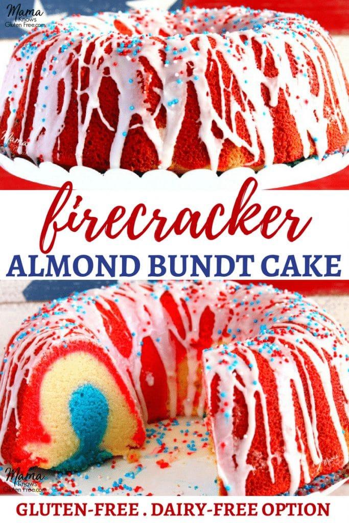 gluten-free firecracker almond bundt cake