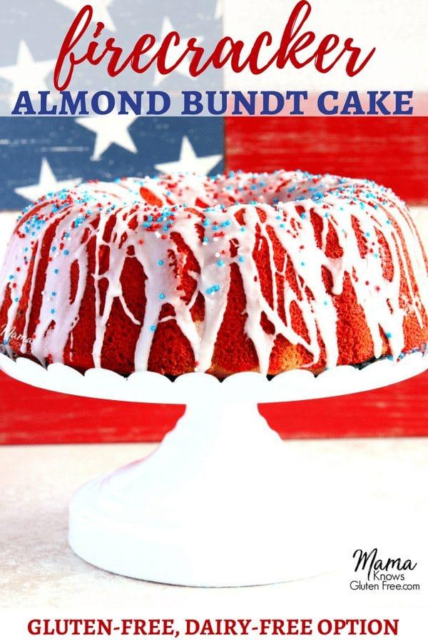 gluten-free firecracker almond bundt cake Pinterest pin 2b