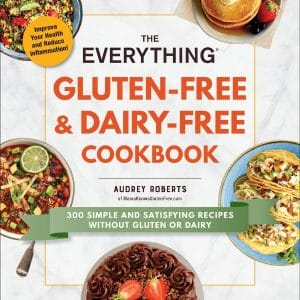 The Everything Gluten-Free & Dairy-Free Cookbook cover