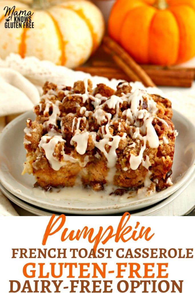 gluten-free pumpkin french toast casserole Pinterest pin B