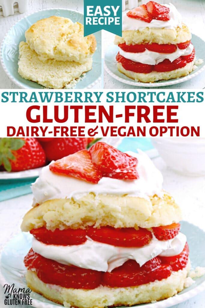 gluten-free strawberry shortcake Pinterest pin 1C